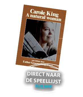 Carole King - A Natural Woman - Esther Groenenberg